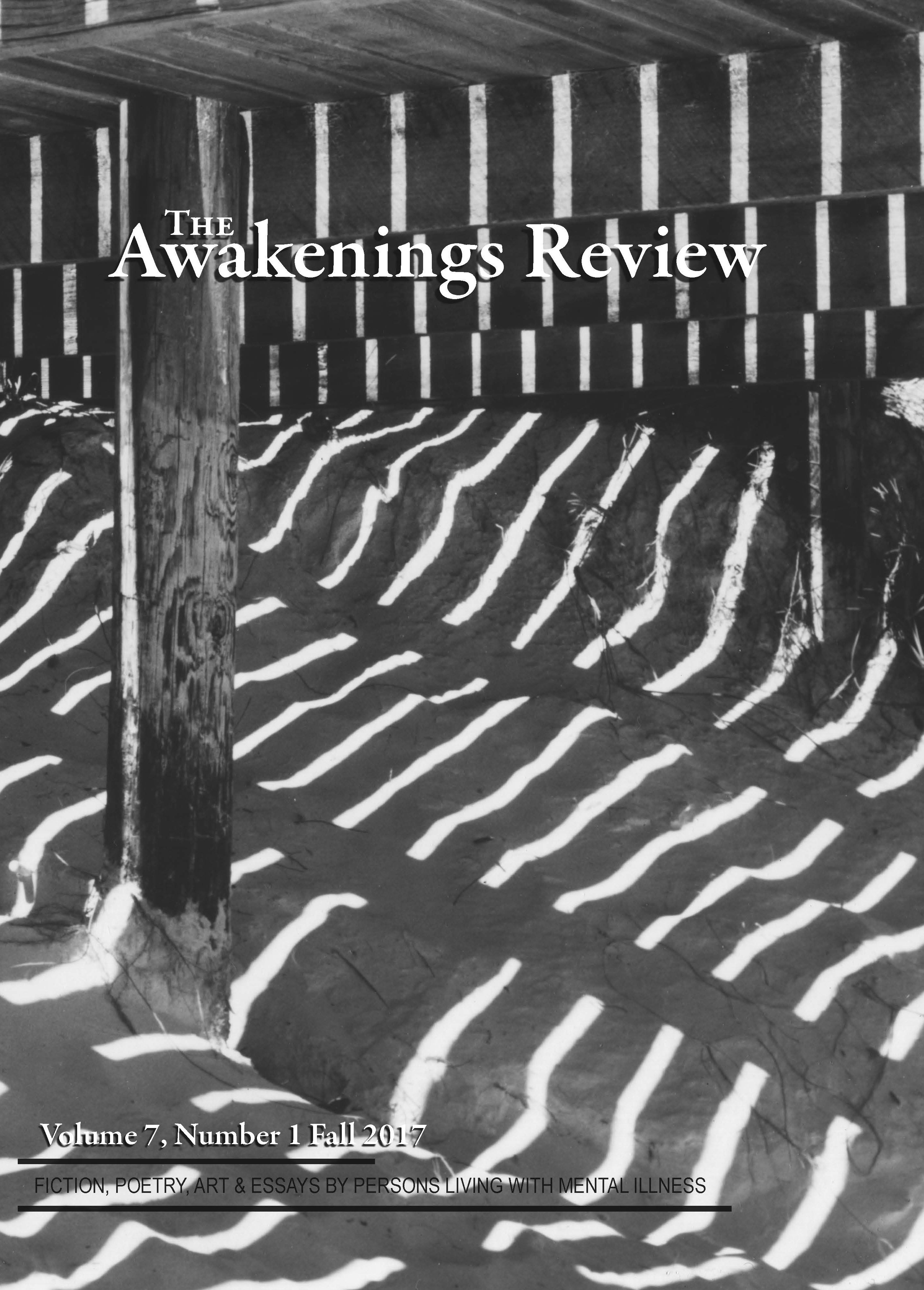 The Awakenings Review, Volume 7 Number 1, Fall 2017