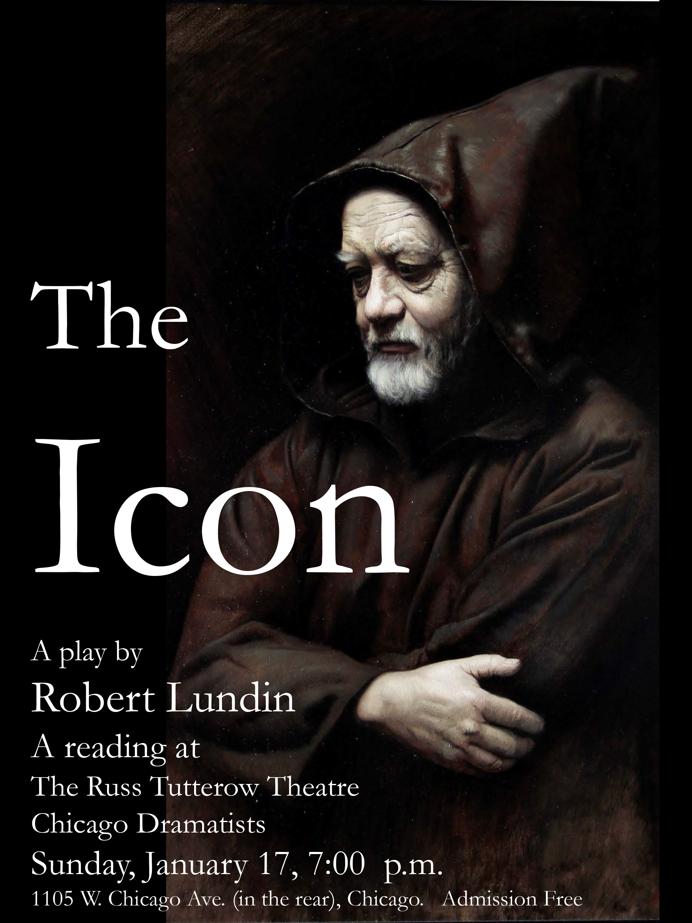 The Icon (a play by Robert Lundin). Reading at The Russ Tuterow Theatre